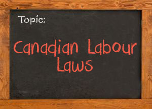 Canadian labour laws blog